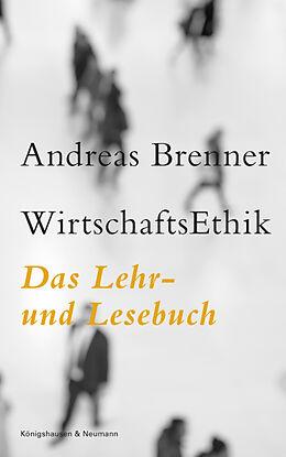 Kartonierter Einband WirtschaftsEthik von Andreas Brenner