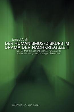 Kartonierter Einband Der Humanismus-Diskurs im Drama der Nachkriegszeit von Emad Alali