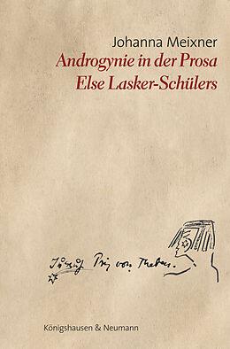 Kartonierter Einband Androgynie in der Prosa Else Lasker-Schülers von Johanna Meixner
