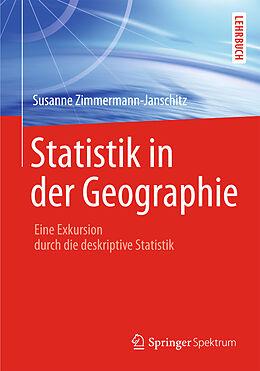 E-Book (pdf) Statistik in der Geographie von Susanne Zimmermann-Janschitz
