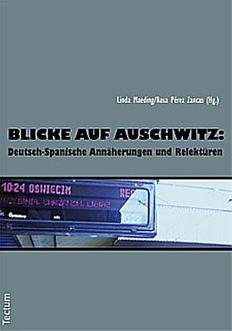 Kartonierter Einband Blicke auf Auschwitz von Rosa Pérez Zancas, Linda Maeding