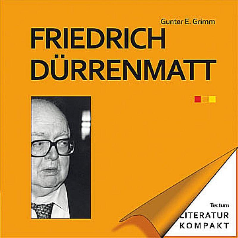 Literatur kompakt: Friedrich Dürrenmatt [Version allemande]