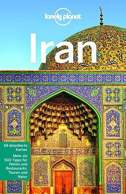 Kartonierter Einband Lonely Planet Reiseführer Iran von Simon Richmond, Jean-Bernard Carillet, Mark u a Elliott