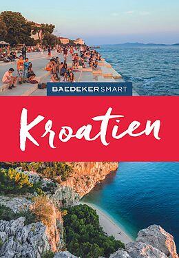Spiralbindung Baedeker SMART Reiseführer Kroatien von Daniela Schetar-Köthe