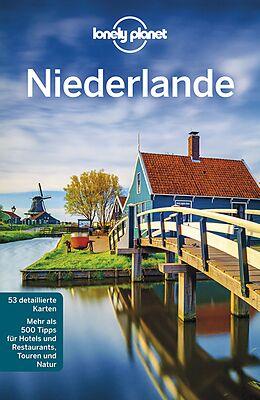 Kartonierter Einband Lonely Planet Reiseführer Niederlande von Nicola Williams, Abigail Blasi, Mark u a Elliott