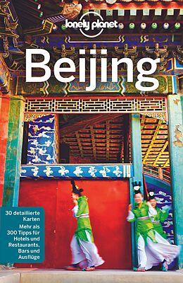 Kartonierter Einband Lonely Planet Reiseführer Beijing von Daniel McCrohan, David Eimer