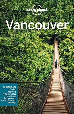 Kartonierter Einband Lonely Planet Reiseführer Vancouver von John Lee