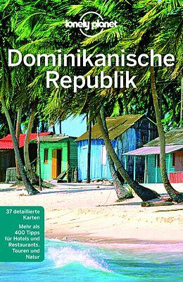 Kartonierter Einband Lonely Planet Reiseführer Dominikanische Republik von Kevin Raub, Michael Grosberg