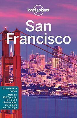 Kartonierter Einband Lonely Planet Reiseführer San Francisco von Alison Bing, John A Vlahides, Sara u a Benson