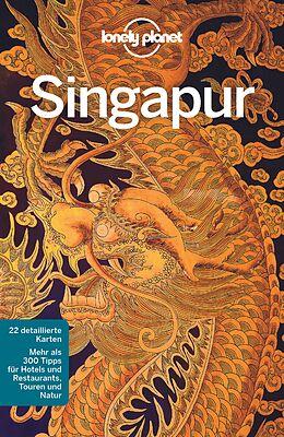Kartonierter Einband Lonely Planet Reiseführer Singapur von Cristian Bonetto