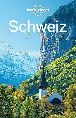 Kartonierter Einband Lonely Planet Reiseführer Schweiz von Nicola Williams