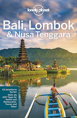 Kartonierter Einband Lonely Planet Reiseführer Bali, Lombok & Nusa Tenggara von Ryan Ver Berkmoes, Adam Skolnick