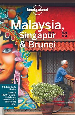 Kartonierter Einband Lonely Planet Reiseführer Malaysia, Singapur & Brunei von Simon Richmond, Brett Atkinson, Lindsay u a Brown