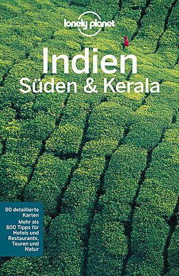 Kartonierter Einband Lonely Planet Reiseführer Indien Süden & Kerala von Sarina Singh