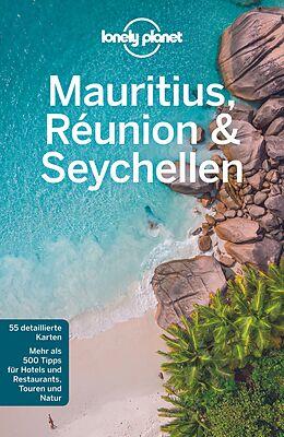 Kartonierter Einband Lonely Planet Reiseführer Mauritius, Reunion & Seychellen von Anthony Ham, Jean-Bernard Carillet