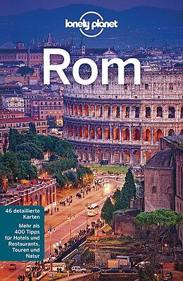 Kartonierter Einband Lonely Planet Reiseführer Rom von Duncan Garwood, Abigail Blasi