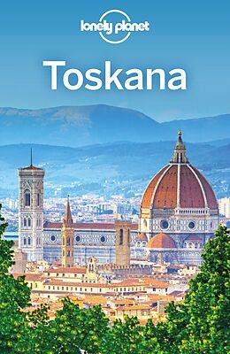 Kartonierter Einband Lonely Planet Reiseführer Toskana von Belinda Dixon, Nicola Williams