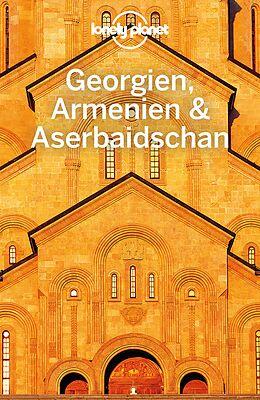 Kartonierter Einband Lonely Planet Reiseführer Georgien, Armenien, Aserbaidschan von Tom Masters, Joel Balsam