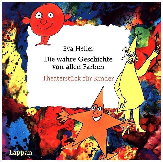 Die wahre Geschichte von allen Farben - Eva Heller - Buch kaufen ...