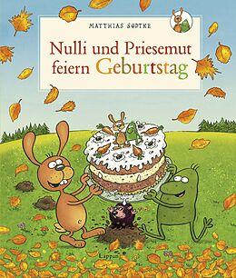 Nulli und Priesemut: Nulli und Priesemut feiern Geburtstag