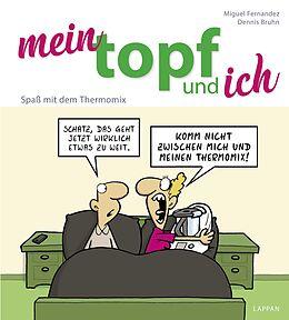 Mein Topf und ich [Version allemande]
