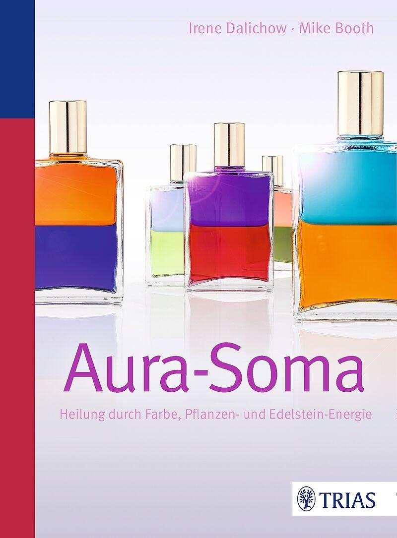 Aura-Soma - Irene Dalichow, Mike Booth - Buch kaufen   exlibris.ch