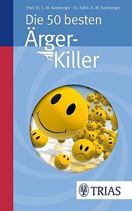 Die 50 besten Ärger-Killer [Version allemande]