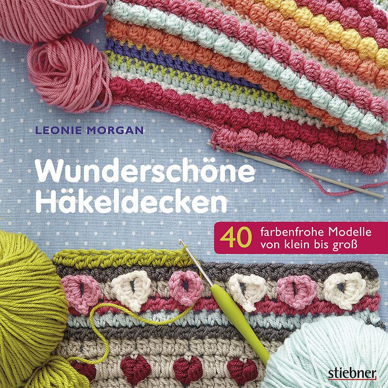 Wunderschöne Häkeldecken - Leonie Morgan - Buch kaufen | exlibris.ch