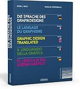 Die Sprache des Grafikdesigns / Le Langage du Graphisme / Graphic Design Translated / Il Linguaggio della Grafica / El Lenguaje del Diseño Gráfico [Version allemande]