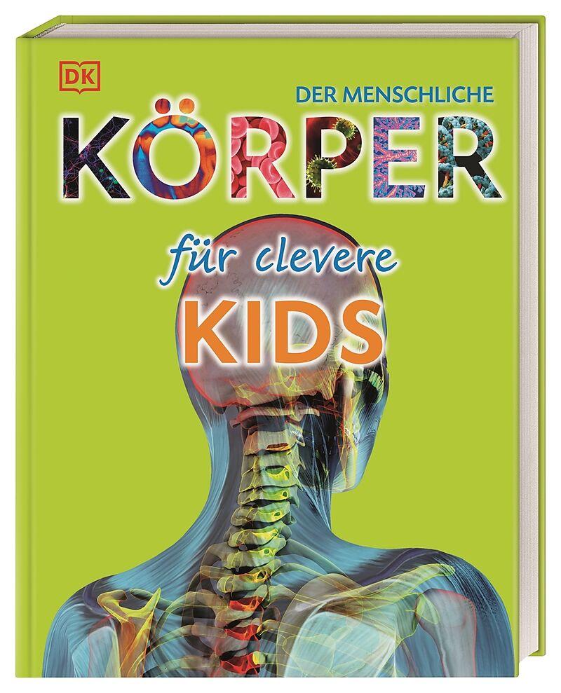Der menschliche Körper für clevere Kids - Richard Walker - acheter ...