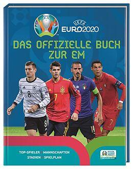 Fester Einband UEFA Euro 2020: Das offizielle Buch zur EM von Kevin Pettman