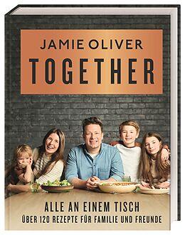 Fester Einband Together - Alle an einem Tisch von Jamie Oliver