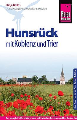 Kartonierter Einband Reise Know-How Hunsrück mit Koblenz und Trier von Katja Nolles