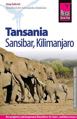 Kartonierter Einband Reise Know-How Tansania, Sansibar, Kilimanjaro von Jörg Gabriel