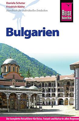 Kartonierter Einband Reise Know-How Reiseführer Bulgarien von Friedrich Köthe, Daniela Schetar