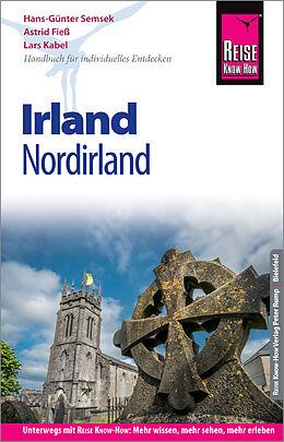 Kartonierter Einband Reise Know-How Reiseführer Irland (mit Nordirland) von Lars Kabel, Astrid Fieß, Hans-Günter Semsek