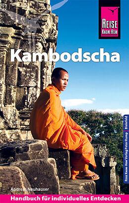 Kartonierter Einband Reise Know-How Reiseführer Kambodscha von Andreas Neuhauser