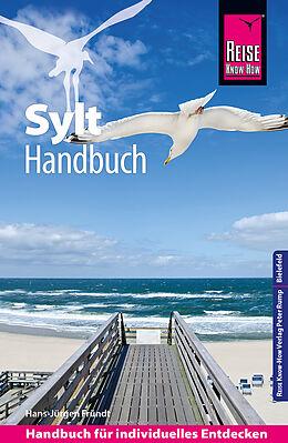 Kartonierter Einband Reise Know-How Sylt - Handbuch mit Faltplan: Reiseführer für individuelles Entdecken von Hans-Jürgen Fründt