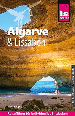 Kartonierter Einband Reise Know-How Reiseführer Algarve und Lissabon von Werner Lips