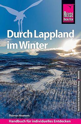 Kartonierter Einband Reise Know-How Reiseführer Durch Lappland im Winter von Thomas Momsen