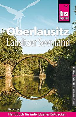 Kartonierter Einband Reise Know-How Reiseführer Oberlausitz, Lausitzer Seenland mit Zittauer Gebirge von Detlef Krell