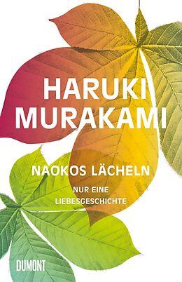 Fester Einband Naokos Lächeln von Haruki Murakami