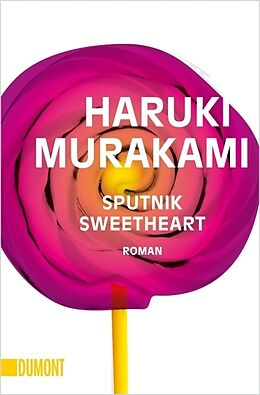 Kartonierter Einband Sputnik Sweetheart von Haruki Murakami