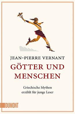 Kartonierter Einband Götter und Menschen von Jean-Pierre Vernant