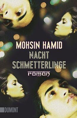 Kartonierter Einband Nachtschmetterlinge von Mohsin Hamid