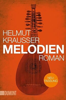 Kartonierter Einband Melodien von Helmut Krausser