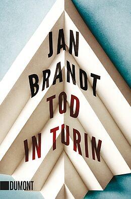 Kartonierter Einband Tod in Turin von Jan Brandt