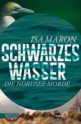 Kartonierter Einband Schwarzes Wasser von Isa Maron
