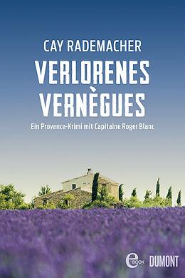 E-Book (epub) Verlorenes Vernègues von Cay Rademacher