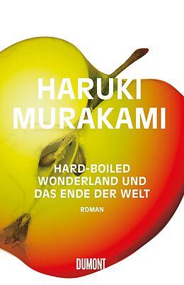 Fester Einband Hard-boiled Wonderland und Das Ende der Welt von Haruki Murakami